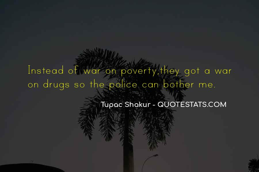 Quotes About War On Drugs #427933