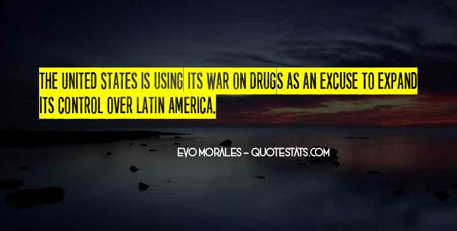 Quotes About War On Drugs #446393