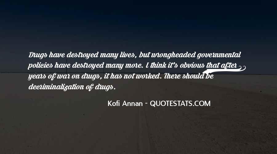 Quotes About War On Drugs #448340