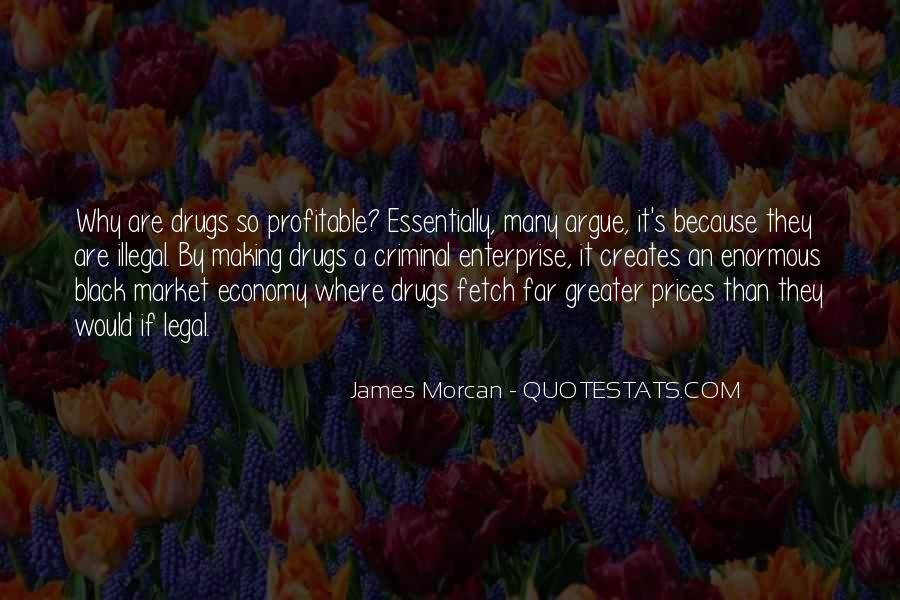Quotes About War On Drugs #474136