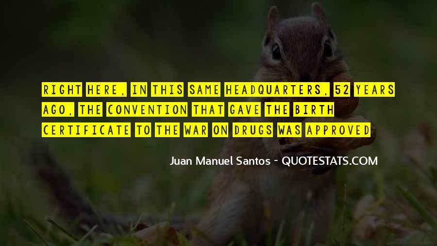 Quotes About War On Drugs #532673