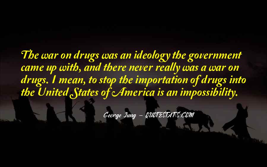 Quotes About War On Drugs #69325