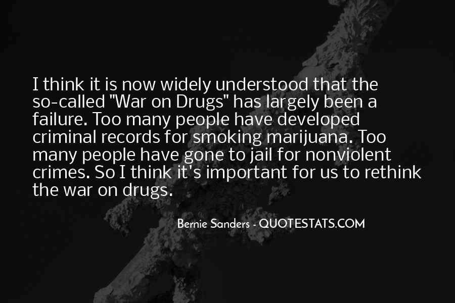 Quotes About War On Drugs #7940