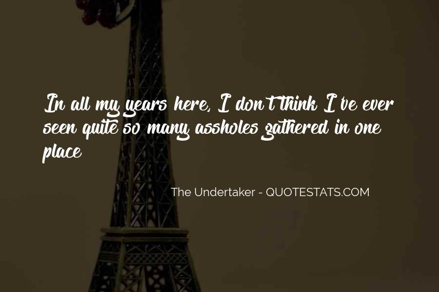 Quotes About Undertaker #115193