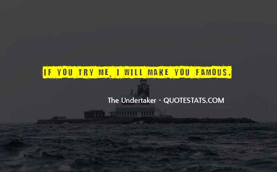 Quotes About Undertaker #1689722