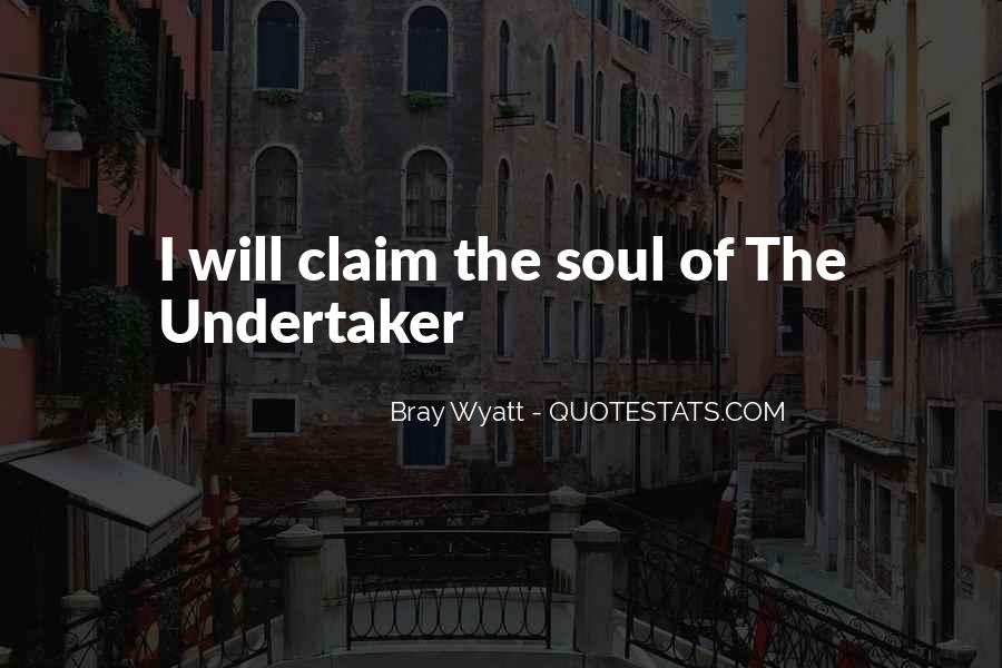 Quotes About Undertaker #278809