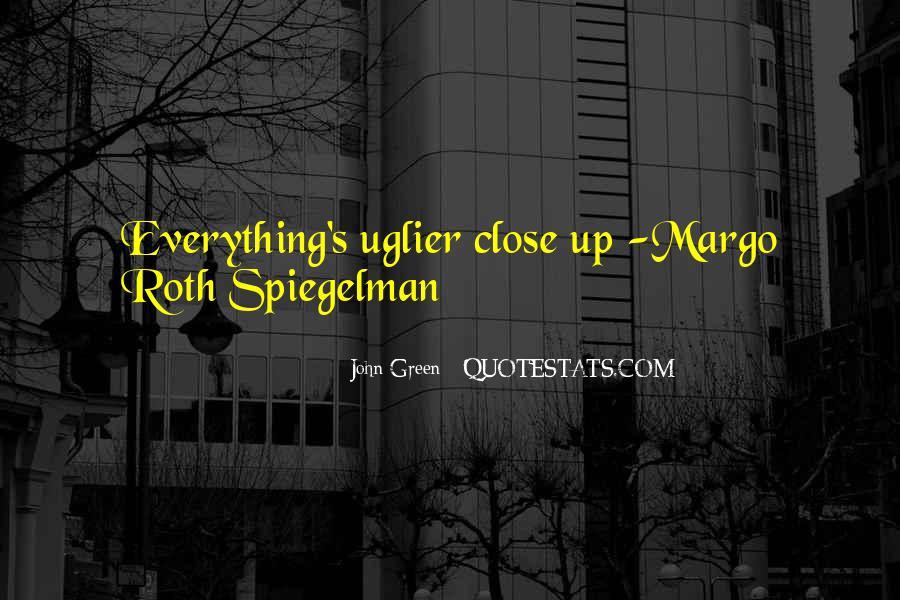 Quotes About Margo Roth Spiegelman #513206