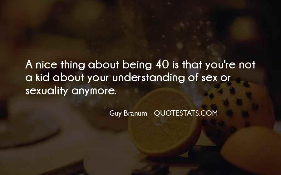 Quotes About Being In Your 40's #19951
