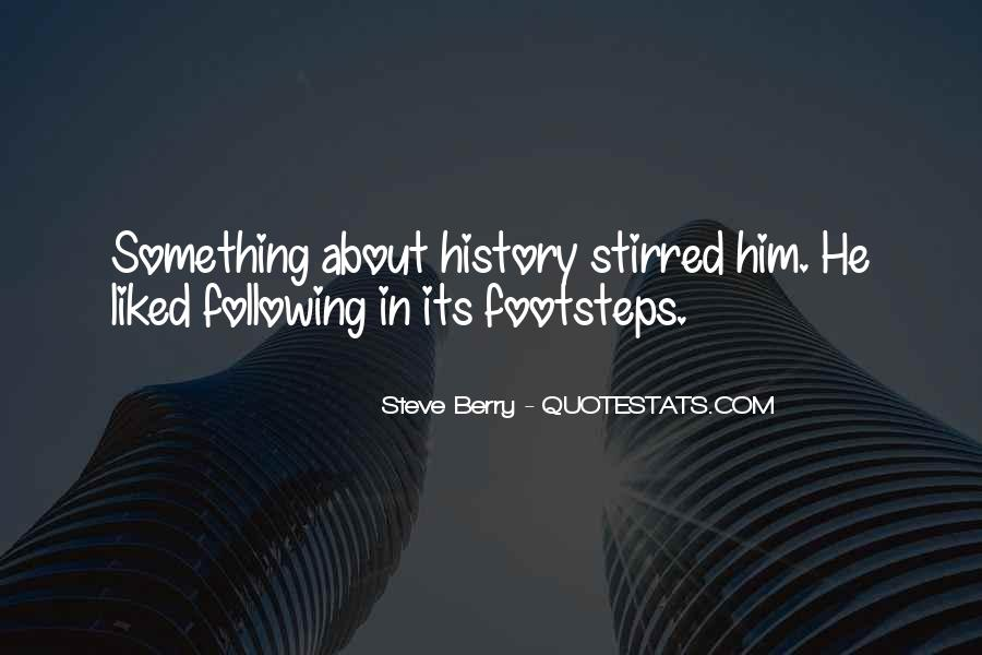 Quotes About Following Others Footsteps #169009