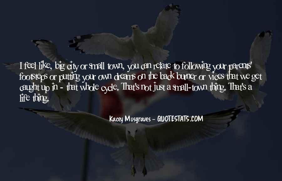 Quotes About Following Others Footsteps #1736545