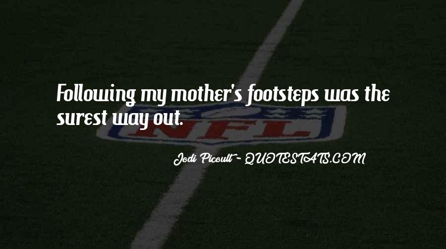Quotes About Following Others Footsteps #1879207