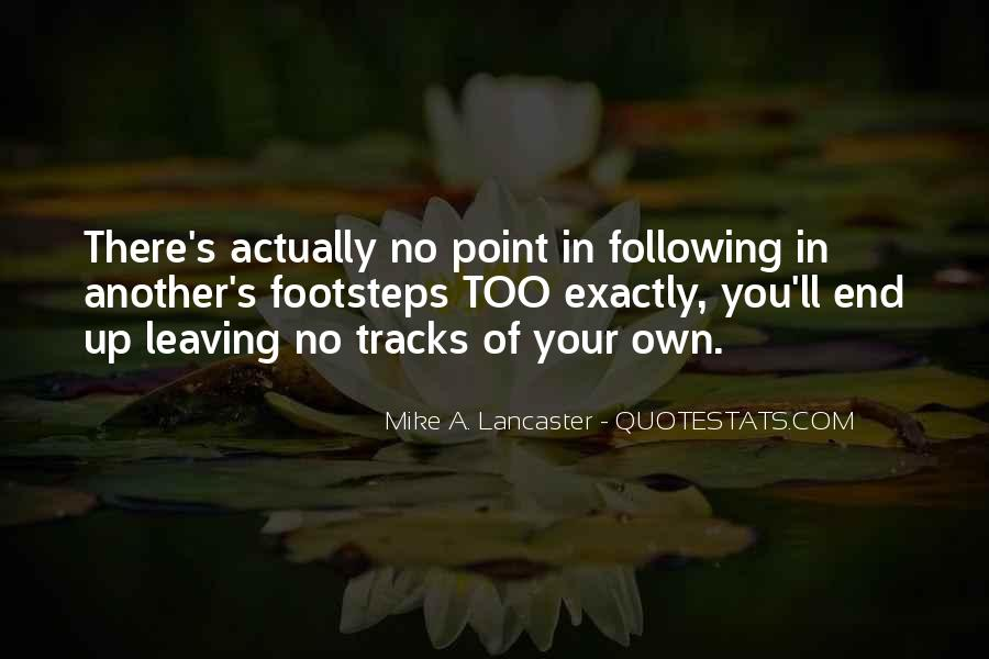 Quotes About Following Others Footsteps #864457