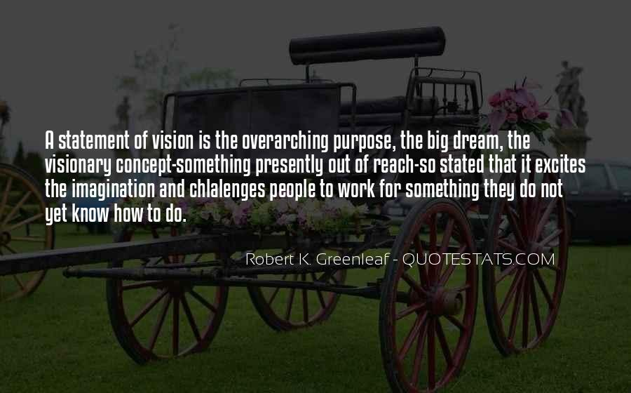 Quotes About Vision Statement #306594