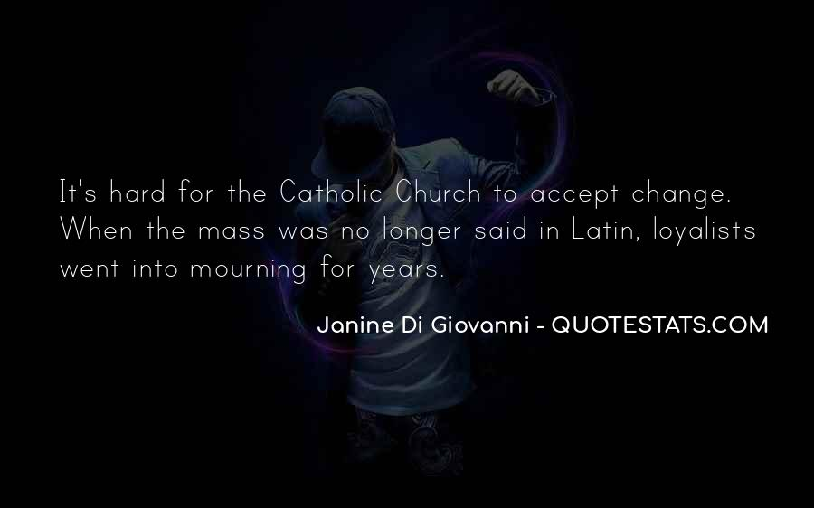 Quotes About The Latin Mass #1410188
