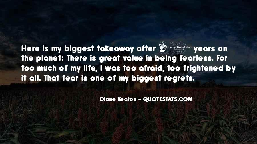 Quotes About Biggest Regrets #84150