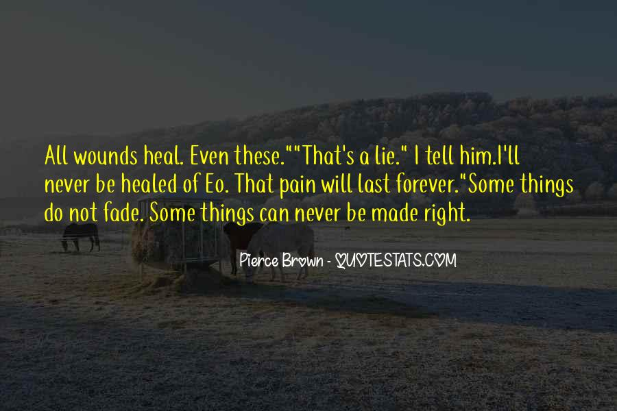 Top 61 Quotes About Healed Wounds Famous Quotes Sayings About