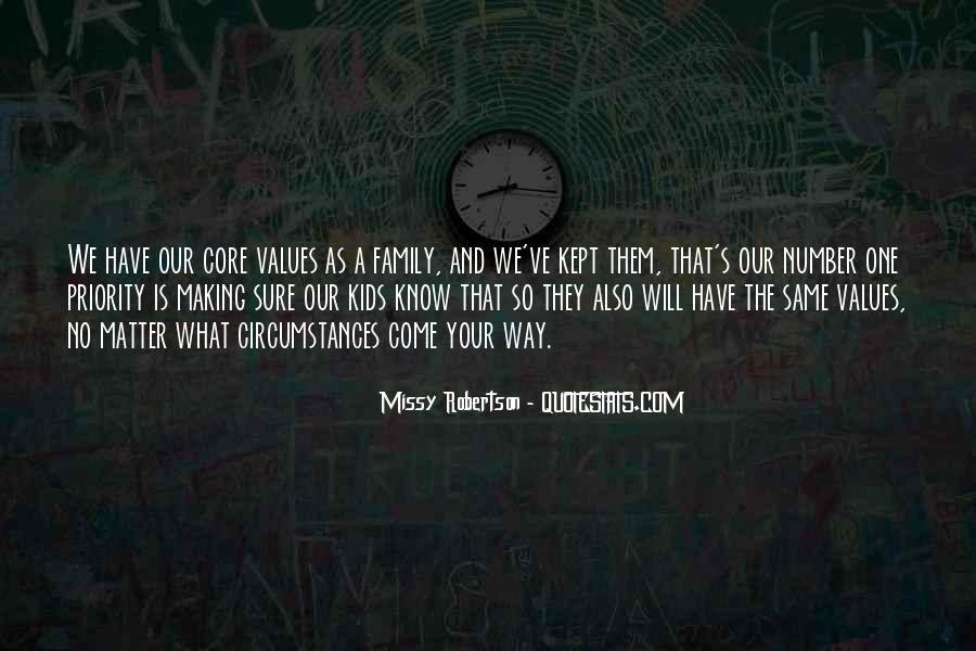 Quotes About Values And Family #1142347