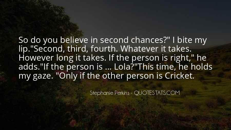 Quotes About Third Chances #1818239