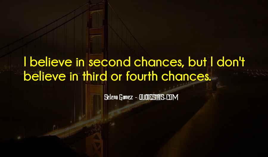 Quotes About Third Chances #604592
