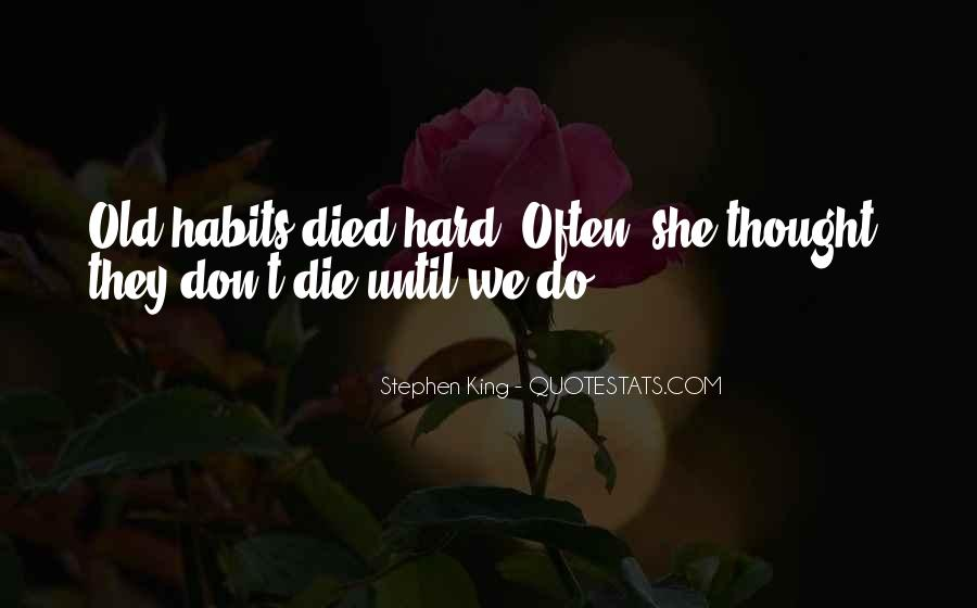 Quotes About Someone Dying Unexpectedly #1542749