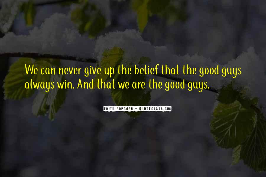 Quotes About The Good Guy Winning #1028594