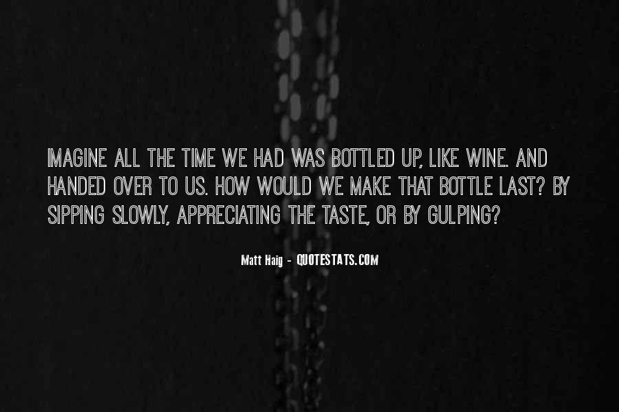 Quotes About Sipping Wine #42220