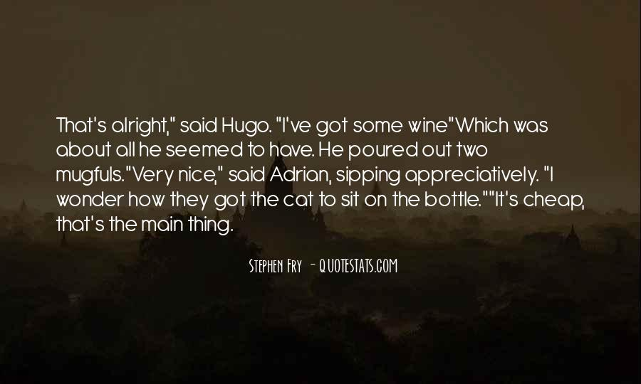 Quotes About Sipping Wine #436894