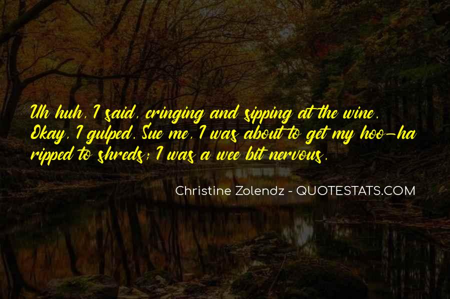Quotes About Sipping Wine #442505