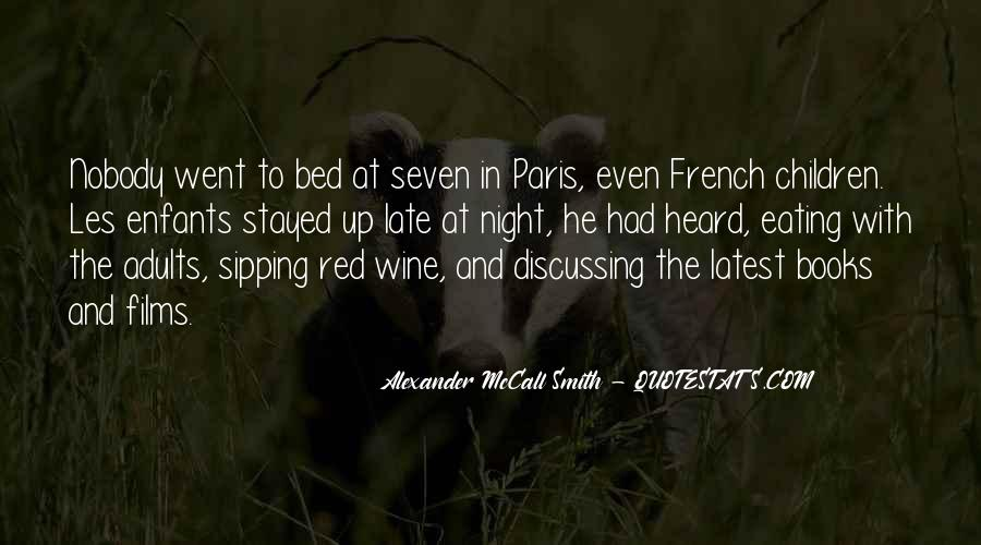 Quotes About Sipping Wine #528338