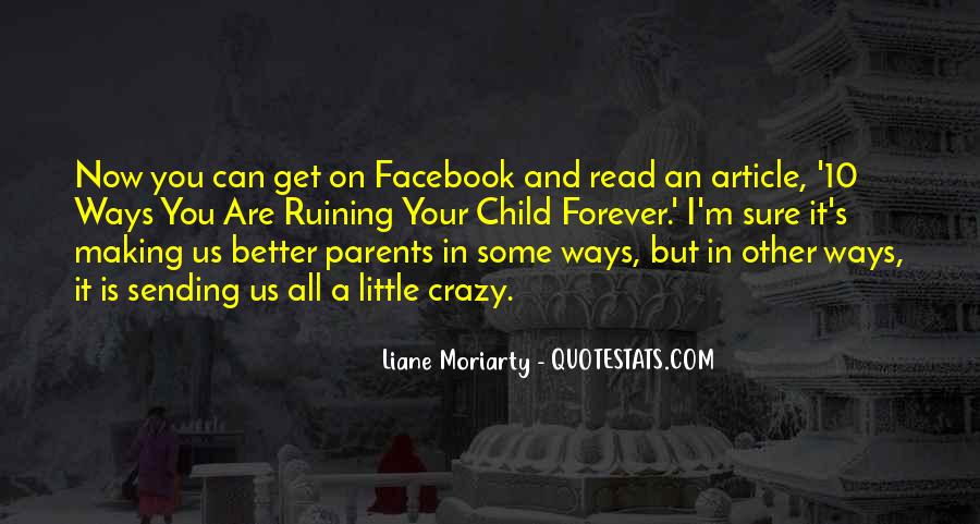 Quotes About Parents Ruining Things #1750039