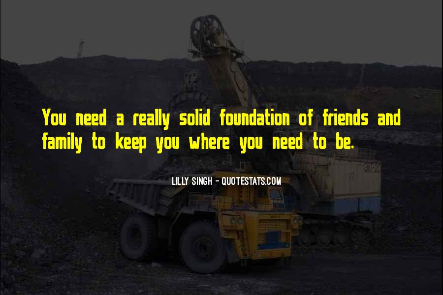 Quotes About Foundation Of Family #1306969
