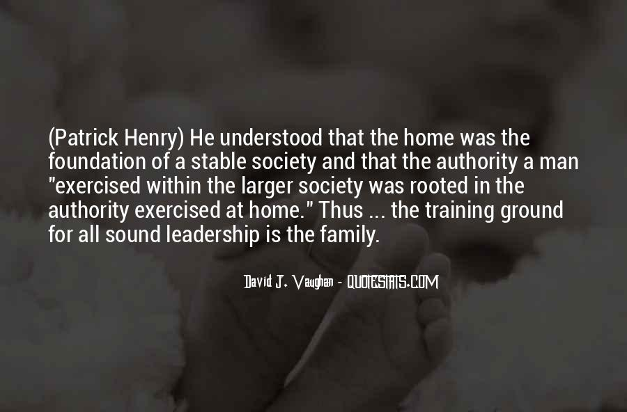 Quotes About Foundation Of Family #1474292