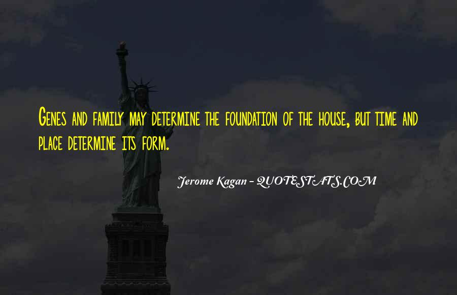 Quotes About Foundation Of Family #1658361