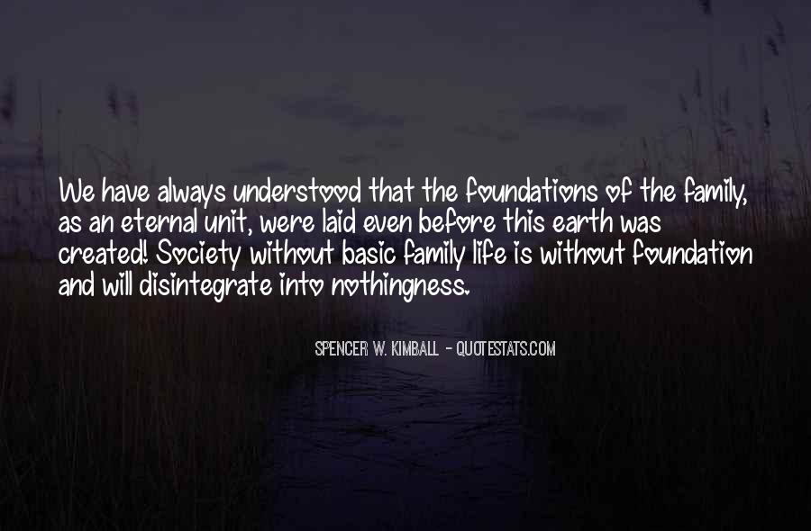 Quotes About Foundation Of Family #1805444