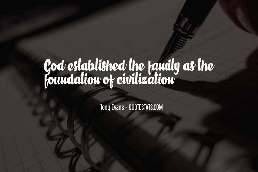 Quotes About Foundation Of Family #421774