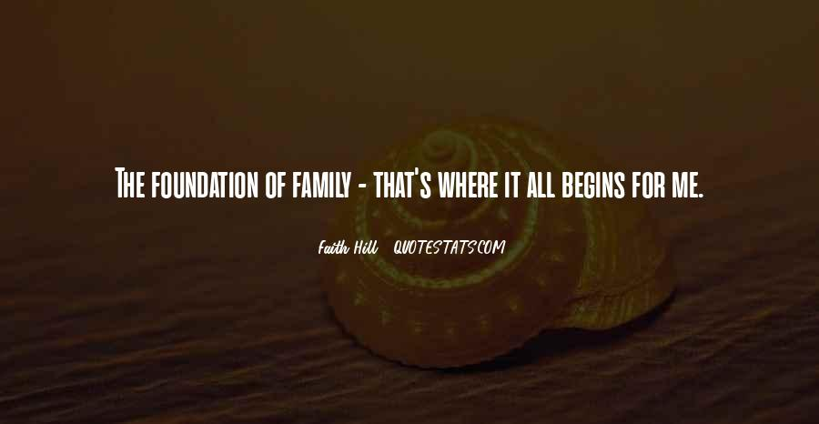 Quotes About Foundation Of Family #662604