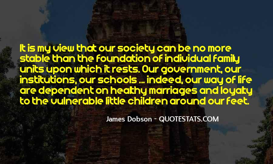 Quotes About Foundation Of Family #696013