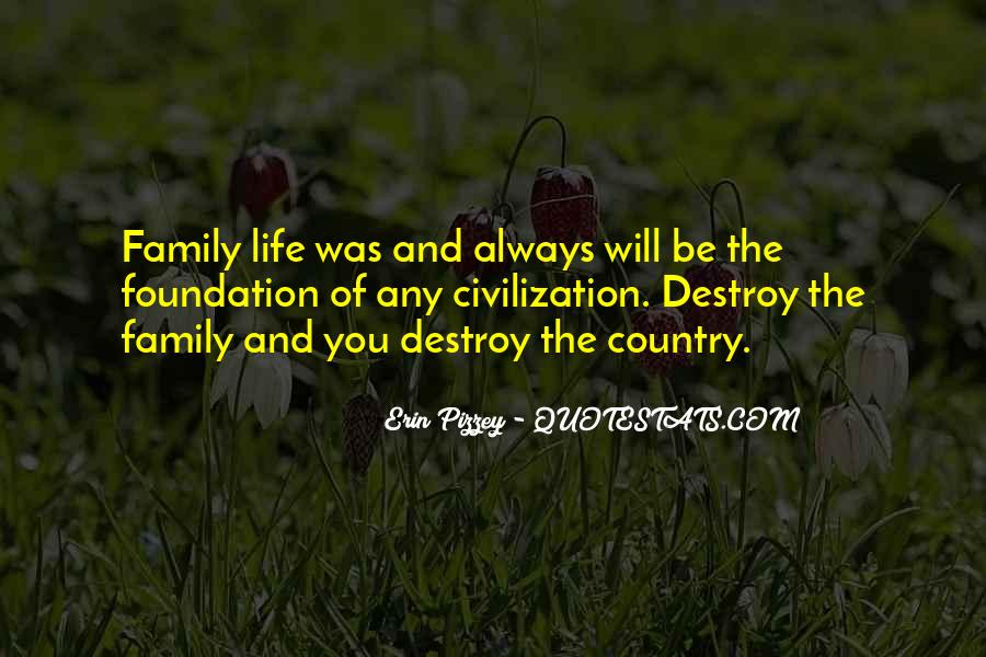Quotes About Foundation Of Family #960311
