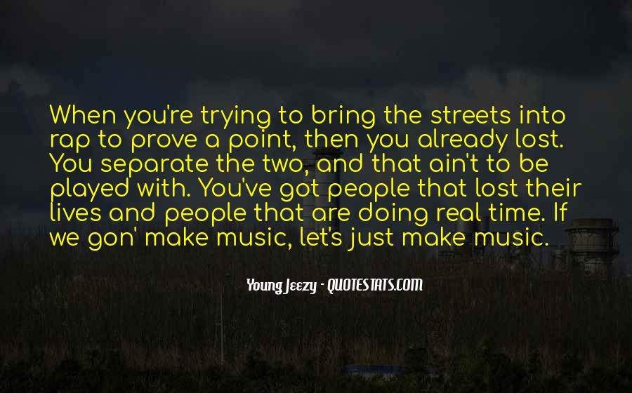 Quotes About We Are Young #119728