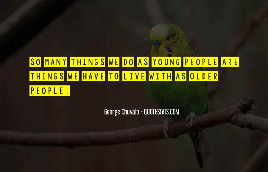 Quotes About We Are Young #228876