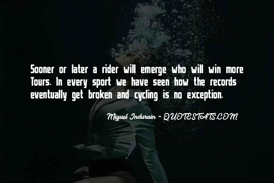 Quotes About Cycling #415656