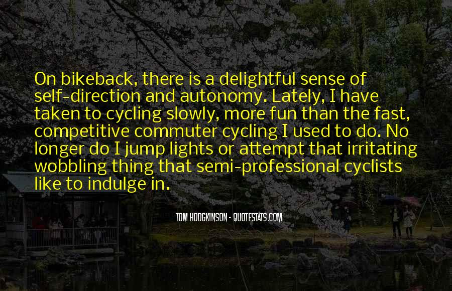 Quotes About Cycling #426009