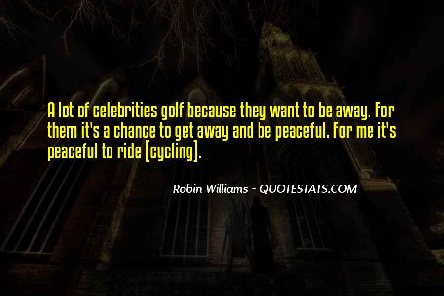 Quotes About Cycling #596731