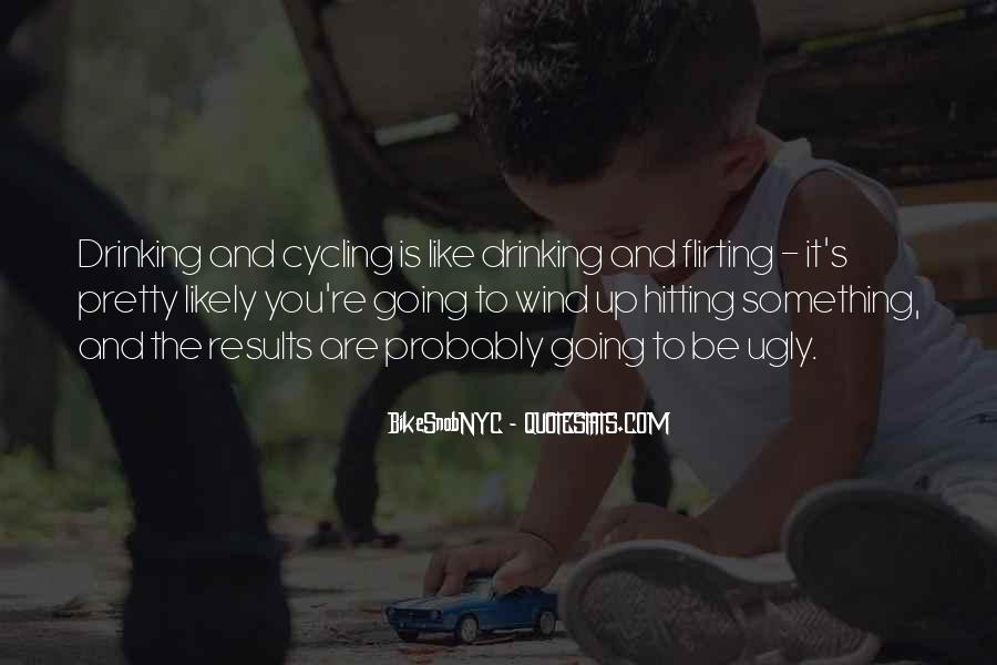 Quotes About Cycling #66644