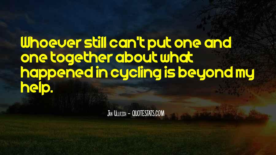 Quotes About Cycling #669799