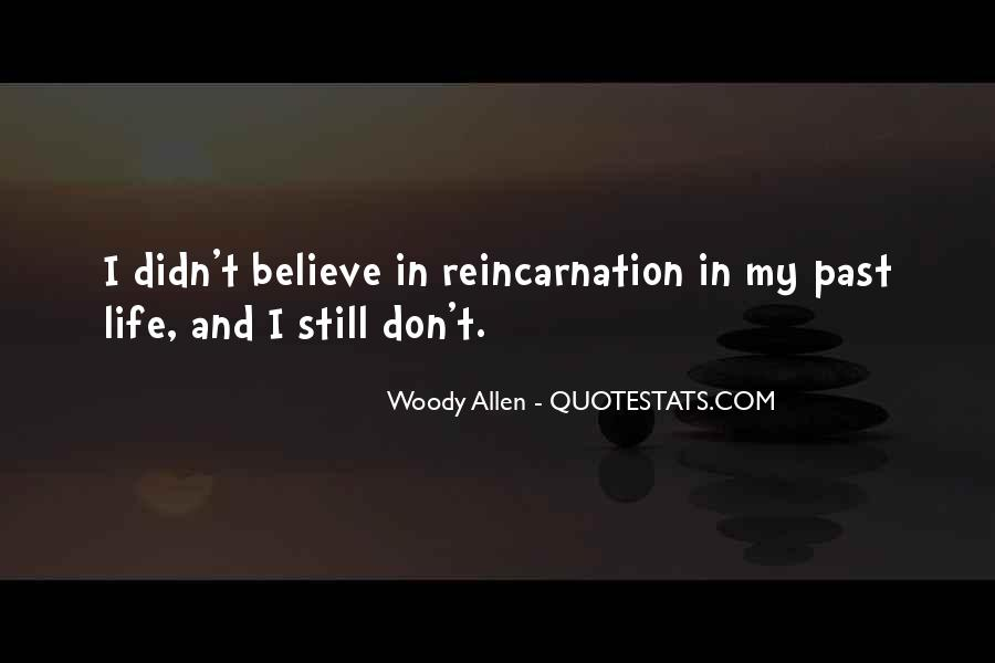 Quotes About Reincarnation Funny #633001