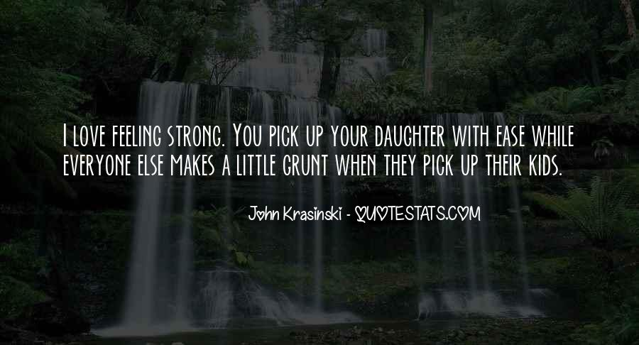 Quotes About Having A Strong Daughter #100384