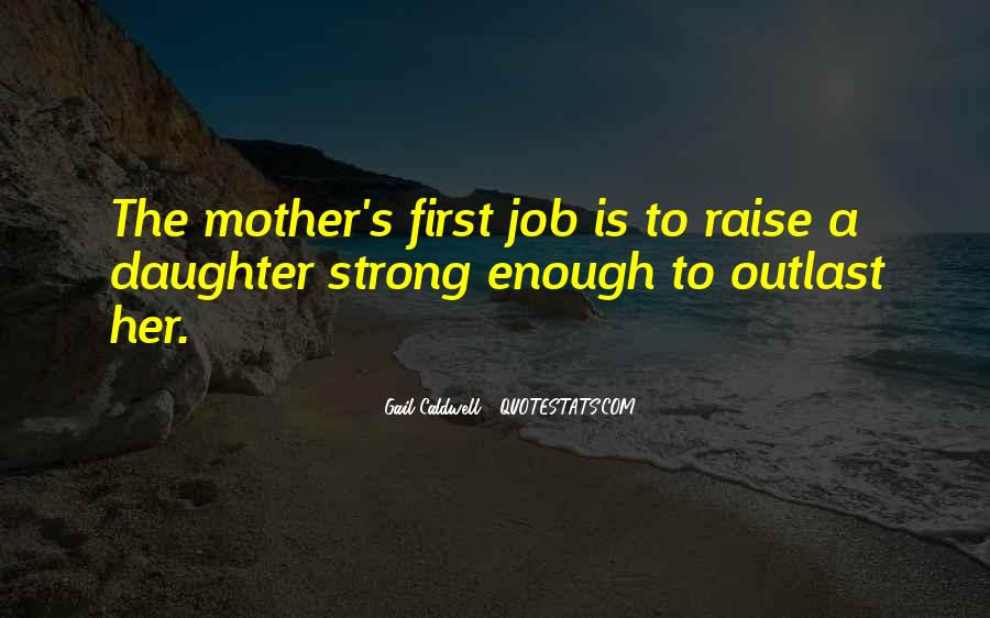 Quotes About Having A Strong Daughter #1167749