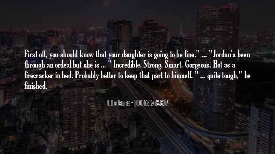 Quotes About Having A Strong Daughter #1218604
