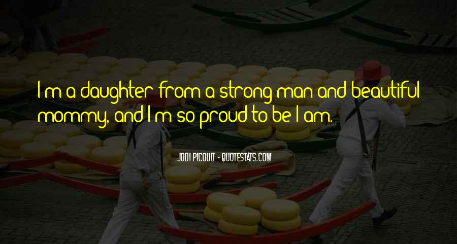 Quotes About Having A Strong Daughter #1273237